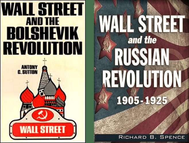 Обложки книг профессора Стэнфордского университета Энтони Саттона «Уолл-стрит и большевистская революция» (слева) и доктора Ричарда Спенса «Уолл-стрит и русская революция. 1905-1925»